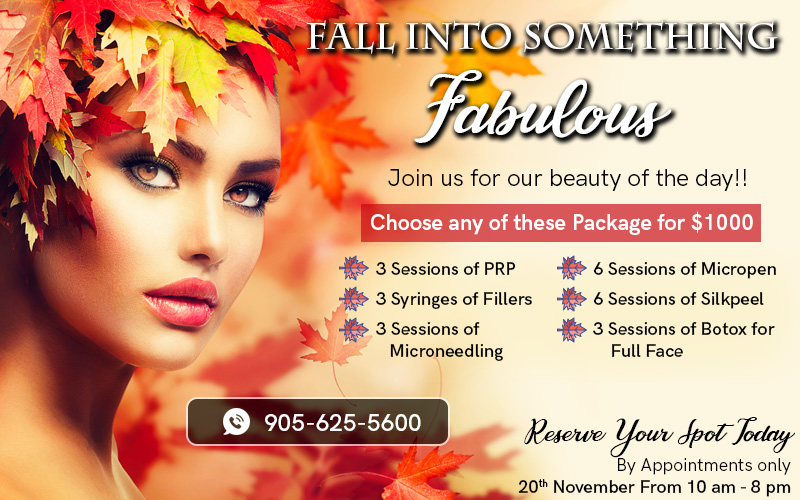 Join us for beauty of the day event & get any package just for $1000 - Dermatologist Mississauga